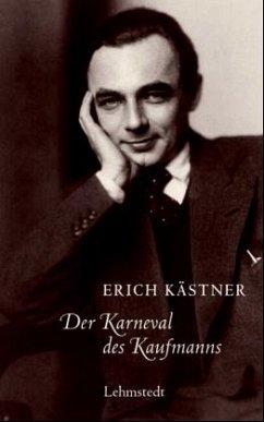 Der Karneval des Kaufmanns - Kästner, Erich