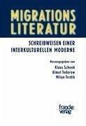 Migrationsliteratur - Schenk, Klaus / Todorow, Almut / Tvrdík, Milan (Hgg.)