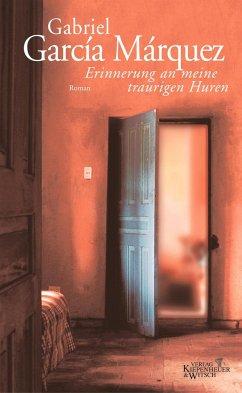 Erinnerungen an meine traurigen Huren - Garcia Marquez, Gabriel