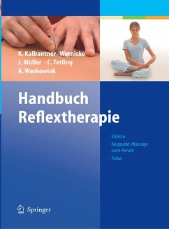 Handbuch Reflextherapie - Kalbantner-Wernicke, Karin; Müller, Johannes; Tetling, C.; Waskowiak, Astrid