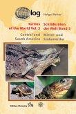 Mittel- und Südamerika / Central and South America / Schildkröten der Welt Bd.3