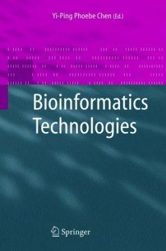 Bioinformatics Technologies - Chen, Yi-Ping Phoebe (ed.)