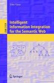 Intelligent Information Integration for the Semantic Web