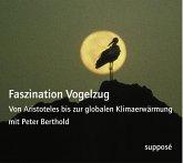 Faszination Vogelzug, 2 Audio-CDs