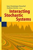 Interacting Stochastic Systems