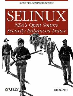 Selinux: NSA's Open Source Security Enhanced Linux - McCarty, Bill