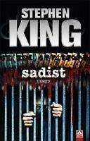 Sadist - King, Stephen