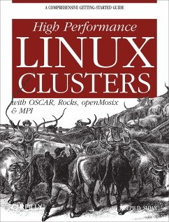 High Performance Linux Clusters: With OSCAR, Ro...