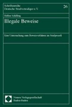 Illegale Beweise - Schilling, Hellen