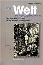 Kranke Welt bei Ingeborg Bachmann