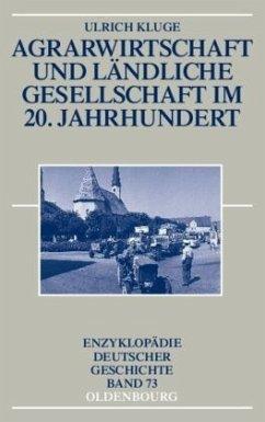 Agrarwirtschaft und ländliche Gesellschaft im 2...