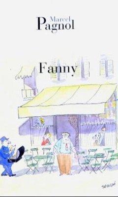 Fanny - Pagnol, Marcel