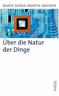 Über die Natur der Dinge - Bunge, Mario; Mahner, Martin