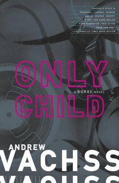 Only Child - Vachss, Andrew H.