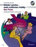 Klavierspielen, mein schönstes Hobby - Bar Piano, m. Audio-CD