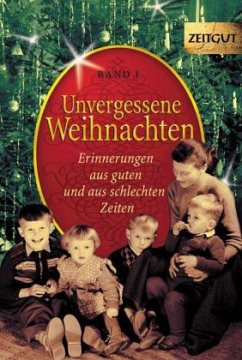 Unvergessene Weihnachten 1