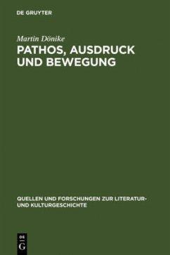 Pathos, Ausdruck und Bewegung - Dönike, Martin