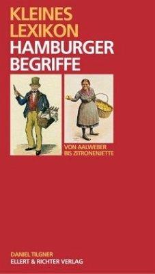 Kleines Lexikon Hamburger Begriffe - Tilgner, Daniel