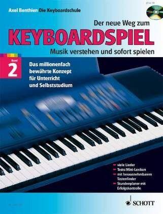 Der neue Weg zum Keyboardspiel, m. Audio-CD - Benthien, Axel