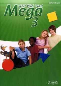 Wer? Wie? Was? Mega 3. Schülerbuch - Medo, Max Moritz; Wicke, Rainer E.; Weigmann, Jürgen; Vieth, Thomas
