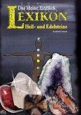 Das kleine EinBlick Lexikon Heil- und Edelsteine