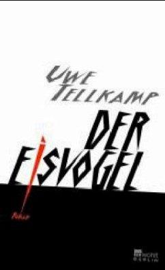 Der Eisvogel - Tellkamp, Uwe