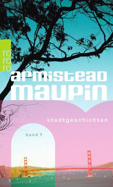 """Armistead Maupin """"Stadtgeschichten"""""""
