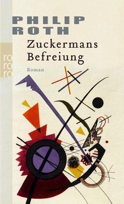 Zuckermans Befreiung - Roth, Philip