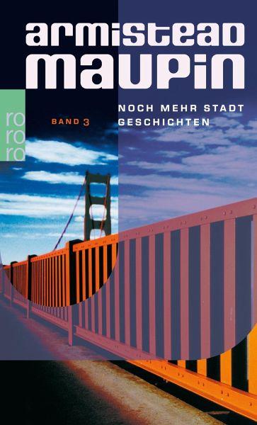 """Armistead Maupin """"Noch mehr Stadtgeschichten"""""""