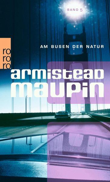 """Armistead Maupin """"Am Busen der Natur"""""""