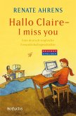 Hallo Claire - I miss you