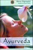 Ayurveda. Die eigene Gesundheit stärken