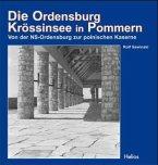 Die Ordensburg Krössinsee in Pommern