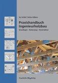 Praxishandbuch Ingenieurholzbau