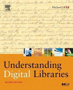 Understanding Digital Libraries - Lesk, Michael