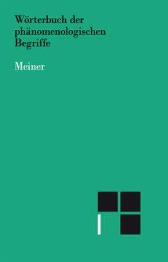 Wörterbuch der phänomenologischen Begriffe - Vetterm, Helmuth (Hrsg.)