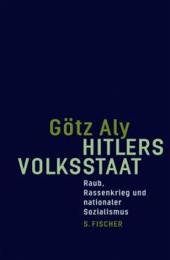 Hitlers Volksstaat - Aly, Götz