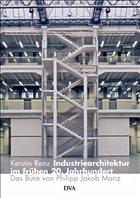Industriearchitektur im frühen 20. Jahrhundert - Renz, Kerstin