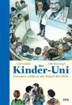 Die Kinder-Uni, Drittes Semester - Janßen, Ulrich; Steuernagel, Ulla