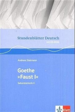 Stundenblätter Goethe Faust 1.Mit CD-ROM für Windwos95/98/NT/XP,MS Word ab Version 97 - Siekmann, Andreas