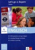 6. Schuljahr, Trainer, 1 CD-ROM / Let's go, Ausgabe Bayern, Neubearbeitung Bd.2