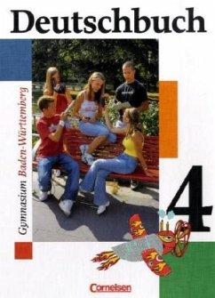 Deutschbuch 4 - Schülerbuch - Baden-Württemberg...