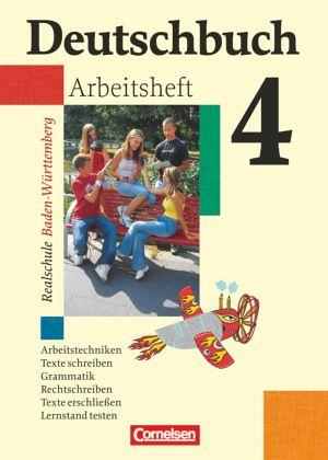 Deutschbuch 4 Arbeitsheft Mit Lösungen Realschule Baden