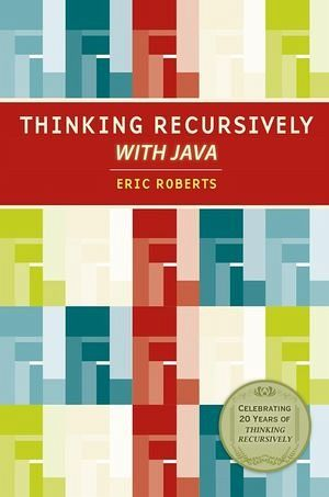 thinking recursively with java by eric roberts pdf