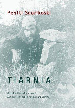 Tiarnia - Saarikoski, Pentti