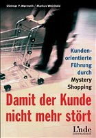 Damit der Kunde nicht mehr stört - Warmuth, Dietmar P.; Weinold, Markus