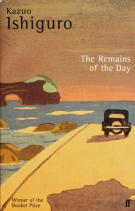 The Remains of the Day by Kazuo Ishiguro – a subtle masterpiece of quiet desperation