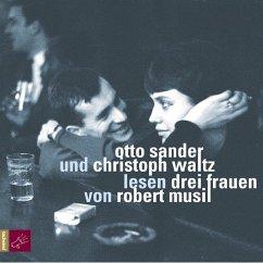 Drei Frauen, 3 Audio-CDs - Musil, Robert
