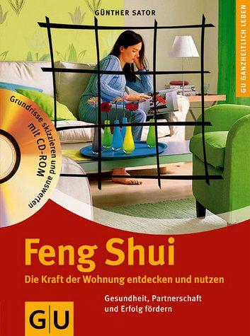 feng shui die kraft der wohnung entdecken und nutzen von g nther sator buch b. Black Bedroom Furniture Sets. Home Design Ideas