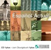 1 Audio-CD plus - zum Übungsbuch / Espanol Actual Bd.1